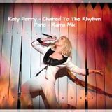 Katy Perry - Chained To The Rhythm (Pano-rama Extended Mix)