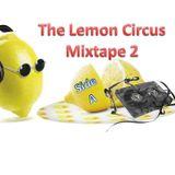The Lemon Circus Second Mixtape Side-A