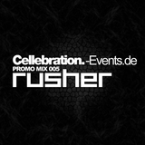 Rusher - Cellebration-Events Promo Mix 005