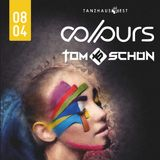 Tom Schön - COLOURS 08-04-2017 @ Tanzhaus West Frankfurt