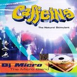 DJ Micro-Caffeine (The Natural Stimulant)
