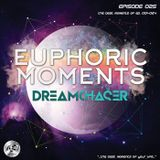 Dreamchaser - Euphoric Moments Episode 025 [The Best Moments of Ep. 001-024]