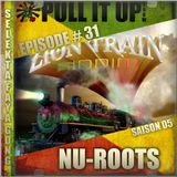 Pull It Up Show - Episode 31 - S5