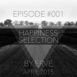 Happiness Selection #001 / APRIL 2015