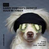 Garry Powder's Darkest Hour W/ Iowan: 31-03-17