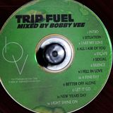 Trip Fuel Mixed By Bobby Vee