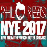 Phil Rizzo - NYE 2017 live mix from the Virgin Hotel Chicago
