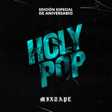 holy pop | tercer aniversario mixtape