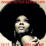 DANCE IN THE KEY OF LIFE