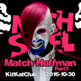 Match Hoffman - 30.10.2016 - KitKat Club Part3