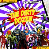 Dirty Dozen Ep. 8 Ft Dj VIP