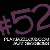 playjazzloud jazz sessions vol. 52