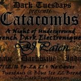 Dark Tuesdays Set 12.7.16 - DJ Païen - Catacombs: French Dark Electronique