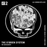 Geologist Presents: The O'Brien System - 22nd August 2017