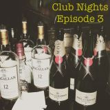 Club Nights Ep. 3
