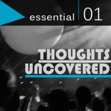 Thoughts Uncovered: Essential 01