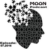 Moon Podcast 07.2016