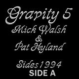 Gravity 5 Mick Walsh & Pat Hyland