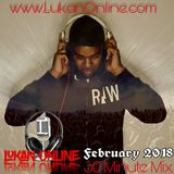 LUKAN ONLINE 30 MINUTE MIX - February 2018