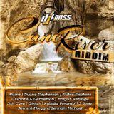 Cane river riddim (DJ Frass records) mixed by DJ King Ralph (Dancehall CoNNect)