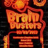 The Crashbreaker - Brain Busters Dj set 03/02/2013