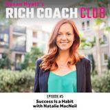 RCC 5:  Success Is a Habit with Natalie MacNeil