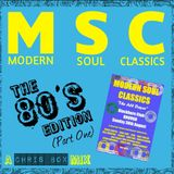 Modern Soul Classics, The 80's Edition (Part One) February 2015