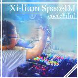 Xi-liumスペースDJ公募企画2017 by ココチ「ん」