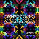 Rock Nights Radio Vol.104 - Johnny Quid