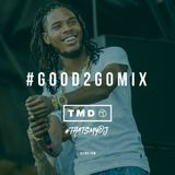 Good 2 Go Mix 30/05/16 (New R&B / Hip Hop)