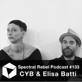 Spectral Rebel Podcast #133: CYB & Elisa Batti