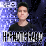 MAERTH - HYPNOTIC RADIO (EPISODE #004)