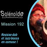 Solénoïde - Mission 192 avec New Zion with Cyro (RareNoise), Al Gromer Khan, Tanuki, Nils Kercher