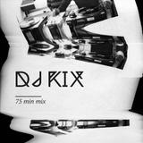 DJ KIX (75 min mixtape)