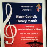 Even Me - Archdiocese of Washington Black Catholic History Month Celebration - Nov 10 2017