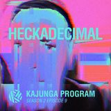 Kajunga Program SE.2 EP.9 - Heckadecimal