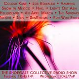THE SHOEGAZE COLLECTIVE RADIO SHOW ON DKFM - SHOW 61 - 3/6/18
