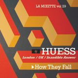 "LAMIXETTE #29 HUESS / ""How They Fall"""