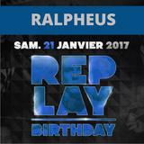 Ralpheus @ Replay Birthday (21-01-17)