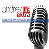 Andrez LIVE! EXTRA S01E02 / MARCH 2017