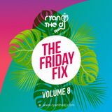 Ryan the DJ - The Friday Fix Vol. 08 (Birthday Edition 2018)