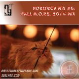 NOELTECH MIX#6: FALL M.O.P.S. 2014 MIX