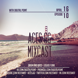 Aces.GG - Mixcast - Episode 010 with Digital Point