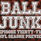 Ball Junk Podcast Episode #32: NFL Season Preview 2018