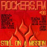Rockers.FM #36 - Still On a Mission!