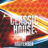 Classic House Mix by Nagyember