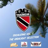 Team Thunda - Socalizing Vol.5 - The Highlight Selection