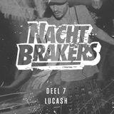 Nachtbrakers Mixtape Deel 7 – LUCASH