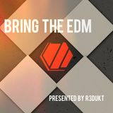 Bring The EDM 005 - House Exclusive Special !