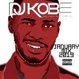 DJKOBE- JANUARY MIX 2019 #UK HIP HOP, RNB, AFRO, RAP & URBAN